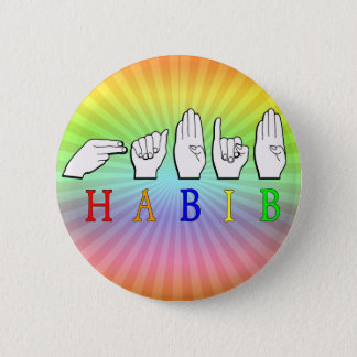 HABIB FINGERSPELLED ASL NAME SIGN PINBACK BUTTON