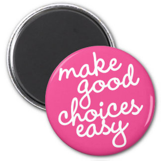 Habit #18 – Make good choices easy Magnet