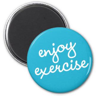 Habit #19 – Enjoy exercise Magnet