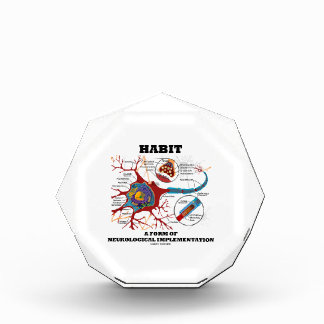 Habit A Form Of Neurological Implementation Neuron Acrylic Award
