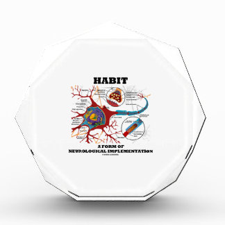 Habit A Form Of Neurological Implementation Neuron Award