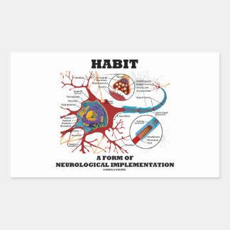 Habit A Form Of Neurological Implementation Neuron Rectangular Sticker
