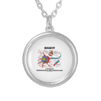 Habit A Form Of Neurological Implementation Neuron Round Pendant Necklace