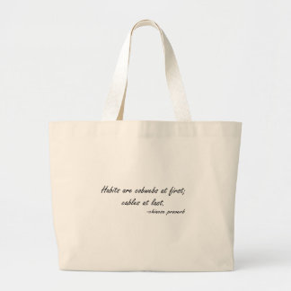 Habits are Cobwebs at First quote Canvas Bag