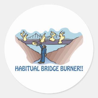 Habitual Bridge Burner Classic Round Sticker