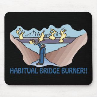 Habitual Bridge Burner Mouse Pad