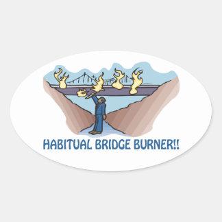 Habitual Bridge Burner Oval Sticker