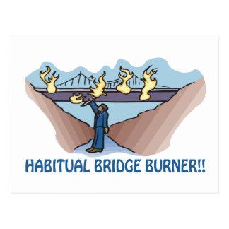 Habitual Bridge Burner Postcard