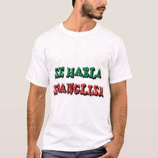 Habla Spanglish T-Shirt