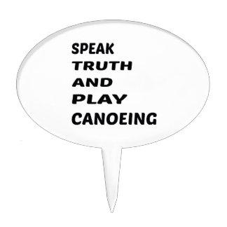Hable Canoeing. de la verdad y del juego Figuras Para Tartas