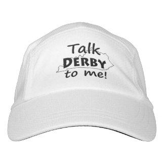 Hable Derby conmigo - diversión de Kentucky derby Gorras De Alto Rendimiento