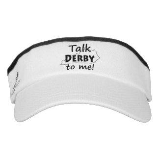 Hable Derby conmigo diversión del | Kentucky derby Viseras De Alto Rendimiento