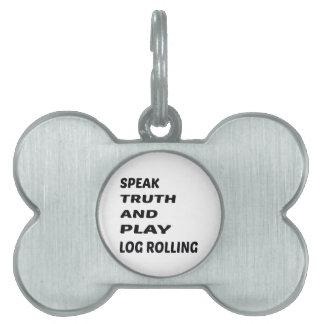 Hable el balanceo del registro de la verdad y del placa mascota