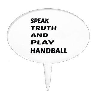 Hable el balonmano de la verdad y del juego decoraciones para tartas