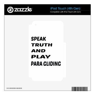 Hable el deslizamiento de Para de la verdad y del Calcomanía Para iPod Touch 4G