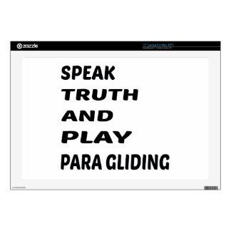 Hable el deslizamiento de Para de la verdad y del Skins Para 43,2cm Portátil