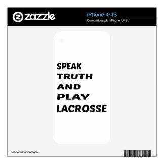 Hable el lacrosse de la verdad y del juego iPhone 4S calcomanía