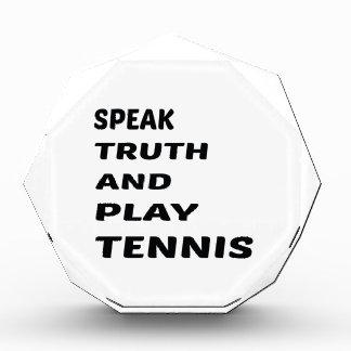 Hable el tenis de la verdad y del juego