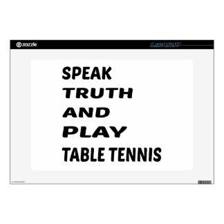 Hable el tenis de tabla de la verdad y del juego skins para portátiles
