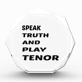 Hable el tenor de la verdad y del juego