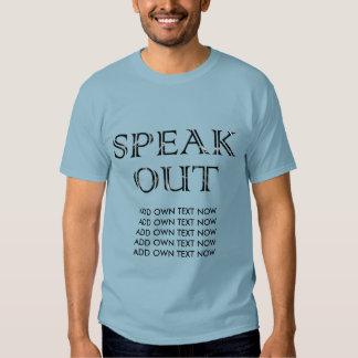 Hable hacia fuera (AÑADA AHORA PARA POSEER el Remeras