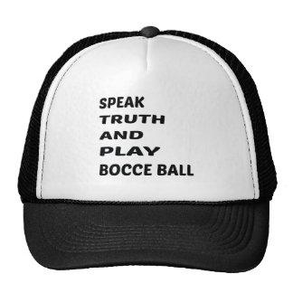Hable la bola de Bocce de la verdad y del juego Gorros
