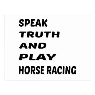 Hable la carrera de caballos de la verdad y del postales