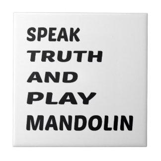 Hable la mandolina de la verdad y del juego azulejo cuadrado pequeño
