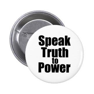 Hable la verdad al poder pin redondo de 2 pulgadas