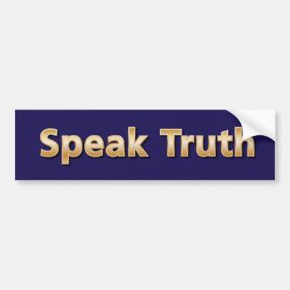 Hable la verdad pegatina para auto