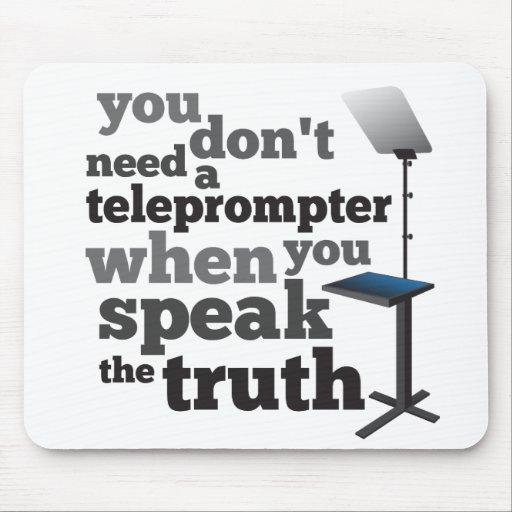 Hable la verdad y usted no necesita un tablero tel alfombrillas de raton