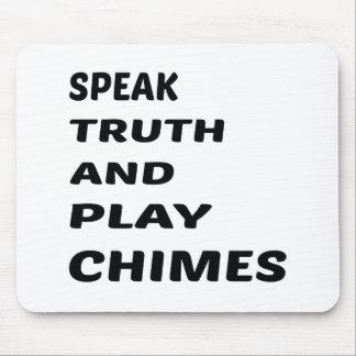 Hable los carillones de la verdad y del juego mouse pads