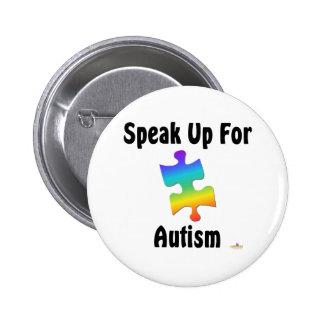 Hable para arriba para el autismo pin redondo 5 cm