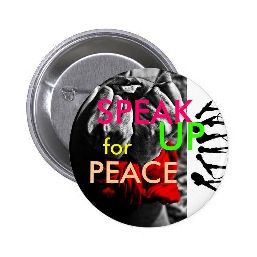 Hable para arriba para la paz pin