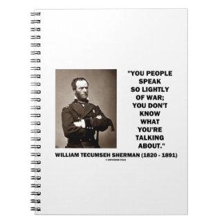Hable tan ligeramente de la guerra Guillermo T. Libretas