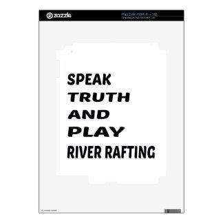 Hable transportar en balsa de río de la verdad y calcomanías para el iPad 2