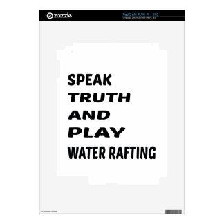 Hable transportar en balsa del agua de la verdad y skin para el iPad 2