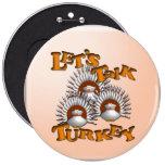 Hablemos Turquía Pins