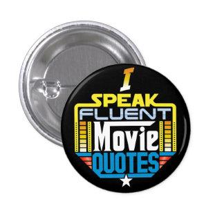 Hablo el botón fluido de las citas de la película pin redondo de 1 pulgada