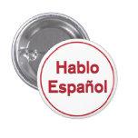 Hablo Español - hablo español Pin Redondo De 1 Pulgada