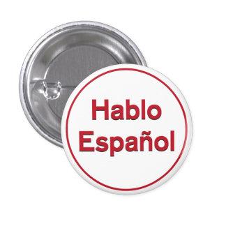 Hablo Español - I Speak Spanish 1 Inch Round Button