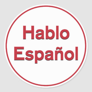 Hablo Español - I Speak Spanish Classic Round Sticker