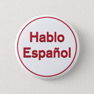 Hablo Español - I Speak Spanish Pinback Button