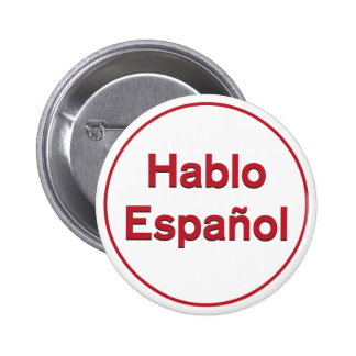 Hablo Español - I Speak Spanish Pinback Button