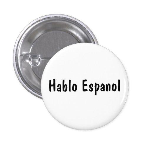 Hablo Espanol Pin