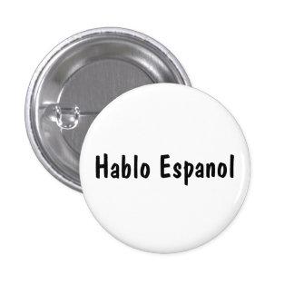 Hablo Espanol Pin Redondo De 1 Pulgada