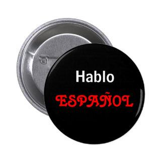 Hablo ESPAÑOL Pin Redondo De 2 Pulgadas