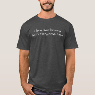 Hablo la camisa fluida del patriarcado