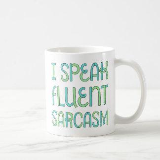 Hablo la taza fluida del sarcasmo