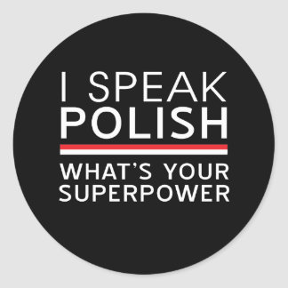 ¿Hablo polaco cuál es su superpotencia? Pegatina Redonda